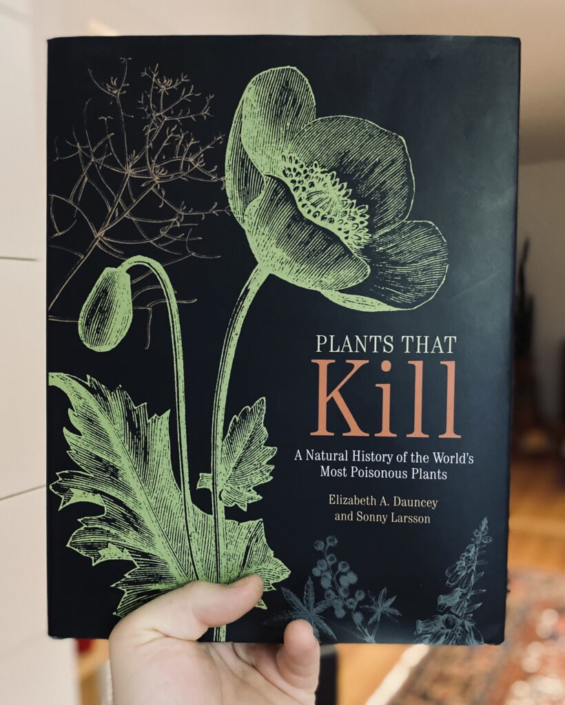 A photo of the cover of the book Plants That Kill by  Elizabeth A. Dauncey and Sonny Larsson